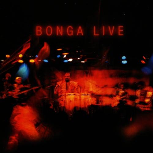 Play & Download Bonga Live by Bonga | Napster