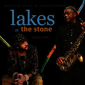 Play & Download Lakes at the Stone by Oliver Lake | Napster