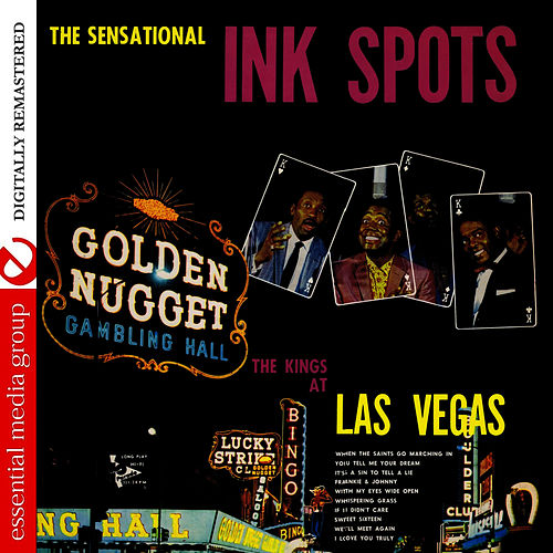 Play & Download The Kings At Las Vegas (Remastered) by The Ink Spots | Napster
