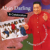 Play & Download A Blessing Coming Through for You by Alvin Darling | Napster