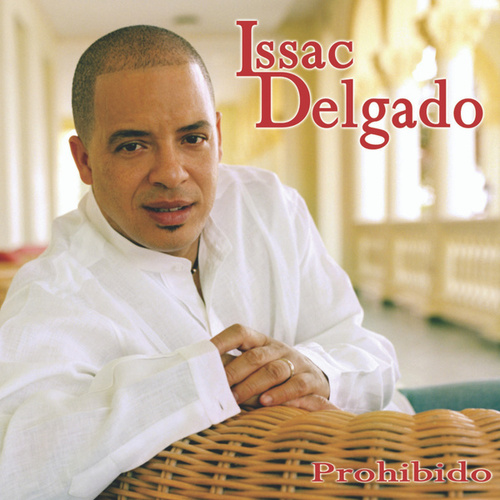 Play & Download Prohibido by Isaac Delgado | Napster