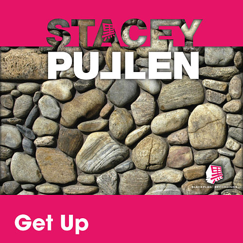 Play & Download Get Up by Stacey Pullen | Napster