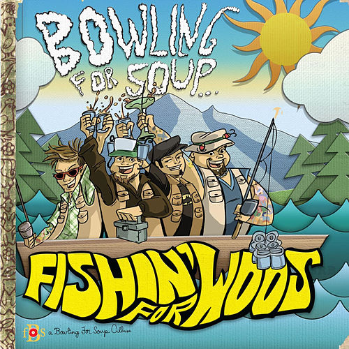 Play & Download Fishin' For Woos by Bowling For Soup | Napster