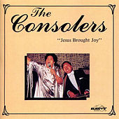 Play & Download Jesus Brought Joy by The Consolers | Napster