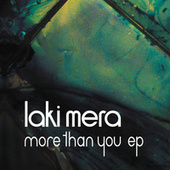 More Than You EP by Laki Mera
