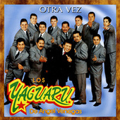 Play & Download Otra Vez by Los Yaguaru | Napster