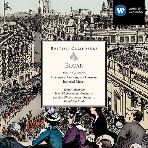 Elgar: Violin Concerto, Froissart, Cockaigne by Various Artists