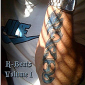 Play & Download K Beats Instrumentals, Vol. One by K Beats | Napster
