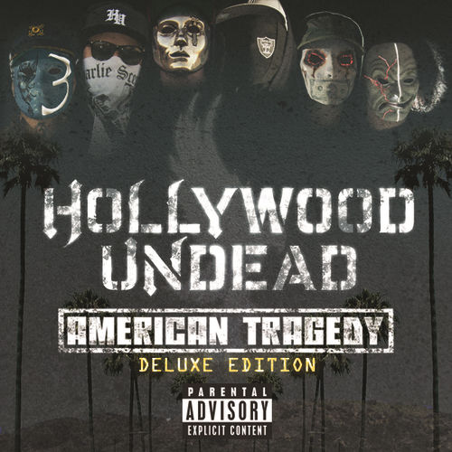 Play & Download American Tragedy (Deluxe Edition) by Hollywood Undead | Napster