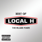 Play & Download Best Of by Local H | Napster