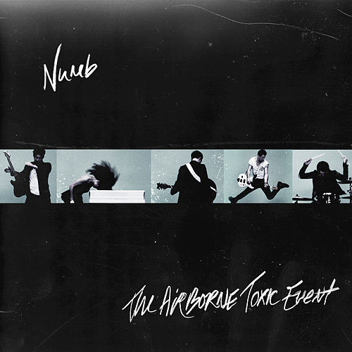 Numb by The Airborne Toxic Event