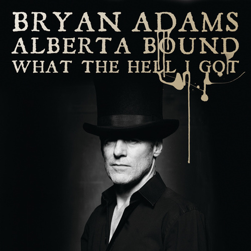 Play & Download Alberta Bound by Bryan Adams | Napster