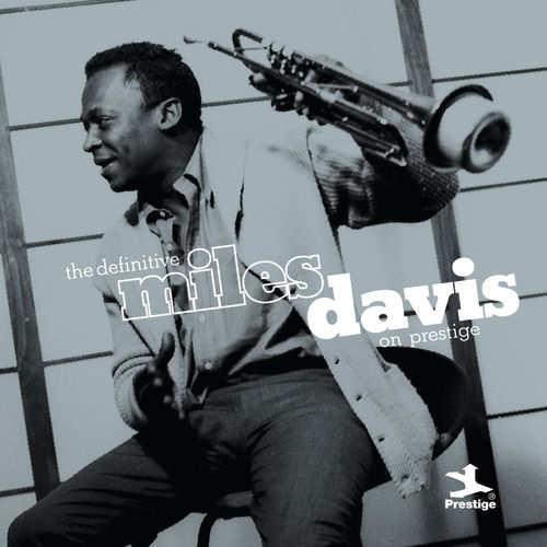The Definitive Miles Davis on Prestige by Various Artists