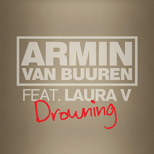 Play & Download Drowning by Armin Van Buuren   Napster