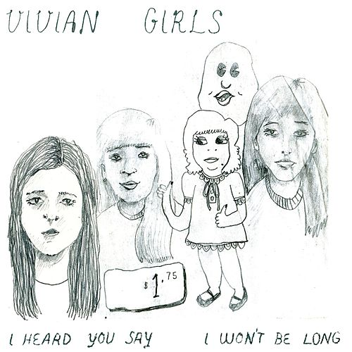 Play & Download I Heard You Say by Vivian Girls | Napster