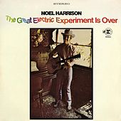 Play & Download The Great Electric Experiment Is Over by Noel Harrison | Napster
