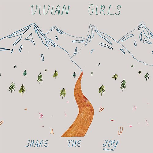 Play & Download Share the Joy by Vivian Girls | Napster