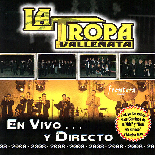 Play & Download En Vivo Y En Directo by La Tropa Vallenata | Napster