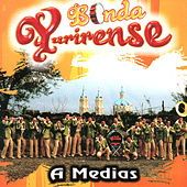 Play & Download A Medias by Banda Yurirense | Napster