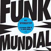 Play & Download Funk Mundial #1 by Stereotyp | Napster