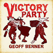 Play & Download Victory Party by Geoff Berner | Napster