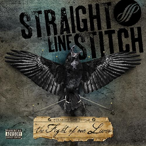 Play & Download The Fight Of Our Lives by Straight Line Stitch | Napster