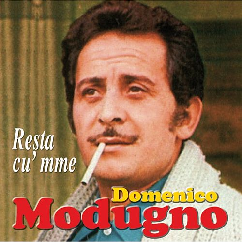 Play & Download Resta cu' mme by Domenico Modugno | Napster