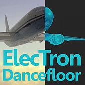 Electron Dancefloor by Various Artists