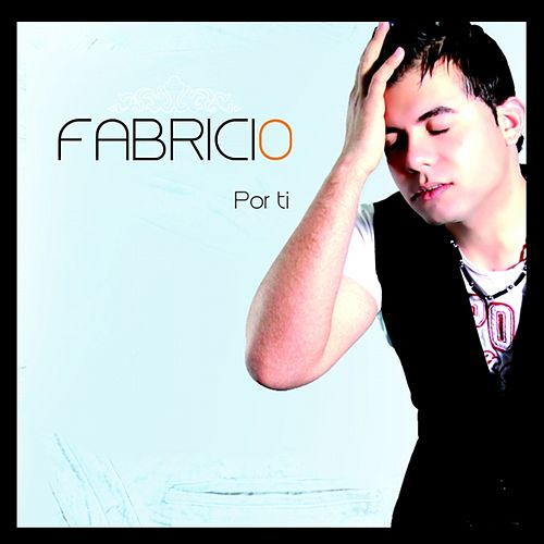 Play & Download Por Ti by Fabricio | Napster