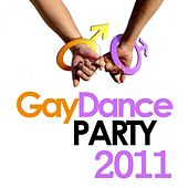 Play & Download Gay Dance Party 2011 by Various Artists | Napster