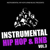 Play & Download Instrumental Hip Hop & Rnb 2011, Vol. 3 (Beats West Coast Dirty South Underground Rnb Rap Hip-Hop Sonnerie Brand New Beat Free Royalty Dj) by Instrumental Hip Hop RnB Music | Napster