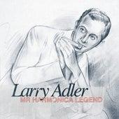 Play & Download Larry Adler - Mr Harmonica Legend by Larry Adler | Napster