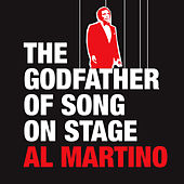 The Godfather of Song -  On Stage - Al Martino by Al Martino