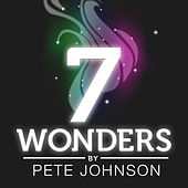7 Wonders - EP by Pete Johnson