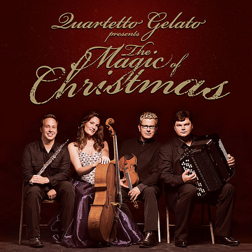The Magic Of Christmas by Quartetto Gelato