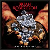 Play & Download Diamonds and Dirt by Brian Robertson | Napster