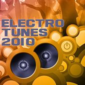 Play & Download Electro Tunes 2010 by Various Artists | Napster