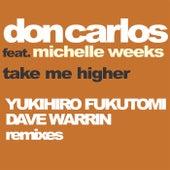 Take Me Higher by Don Carlos