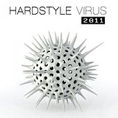 Hardstyle Virus 2011 by Various Artists