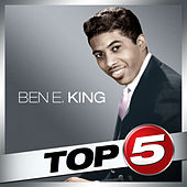 Top 5 - Ben E. King - EP by Ben E. King