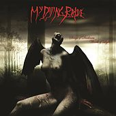 Play & Download Songs Of Darkness, Words Of Light by My Dying Bride | Napster
