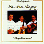 Play & Download The Golden Record Vol. 2 by Los Tres Reyes | Napster