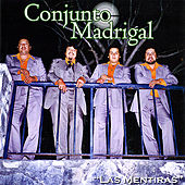 Play & Download Las Mentiras by Conjunto Madrigal | Napster