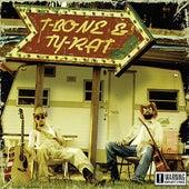 Play & Download T-Bone & Ty-Rat by T-Bone | Napster