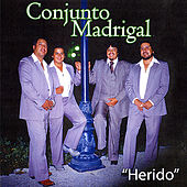 Play & Download Herido by Conjunto Madrigal | Napster