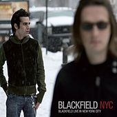 Play & Download Blackfield NYC -  Blackfield Live In New York City by Blackfield | Napster