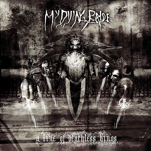 Play & Download A Line Of Deathless Kings by My Dying Bride | Napster