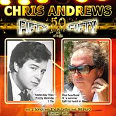 Fifty Fifty – 50 Years On Stage by Chris Andrews