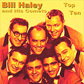 Play & Download Bill Haley Top Ten by Bill Haley & the Comets | Napster