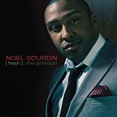 Play & Download Fresh: The Definition by Noel Gourdin | Napster